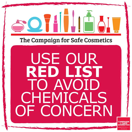 Campaign for Safe Cosmetics Red list